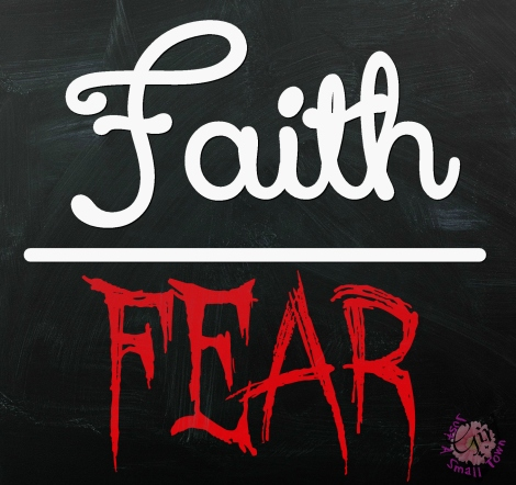 faith-fear-stg